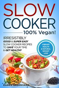Slow Cooker 100% Vegan pic